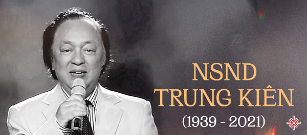 Cố NSND Trung Kiên - 'bậc thầy tài hoa của những bậc thầy tài hoa'.