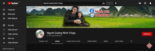 YouTube channel 'Người Quảng Ninh Vlogs' do ông Nguyễn Viết Luận sáng lập và phát triển.