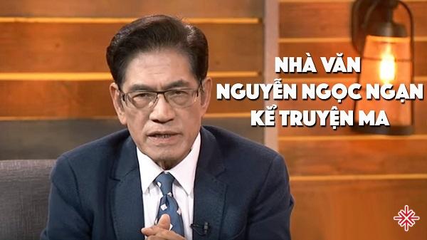 """Series """"Truyện ma Nguyễn Ngọc Ngạn"""" – đặc sản làm nên tên tuổi nhà văn."""