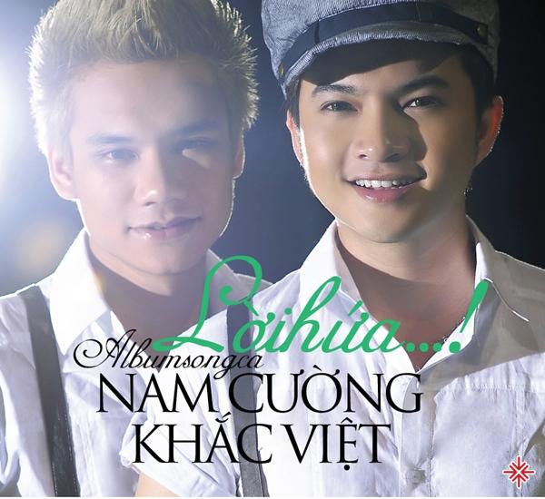 Nam Cường và Khắc Việt kết hợp cùng nhau trong Album song ca Lời Hứa.